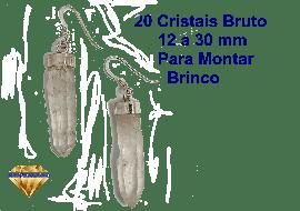 20 Mini Cristais Natural Para Montagem de Brinco Aprox. 25 mm