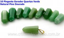 10 Pingente Pontinha Atacado Pedra Quartzo Verde Presilha e Pino Dourado