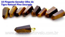 10 Pingente Pontinha Atacado Pedra Olho de Tigre Presilha e Pino Dourado